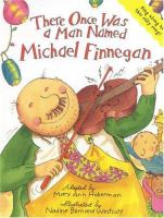 There Once Was A Man Named Michael Finnegan