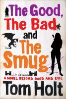 The Good, the Bad, and the Smug