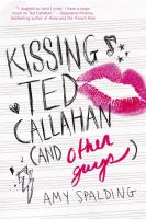 Cover of Kissing Ted Callahan (And
