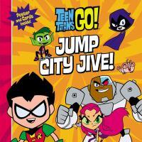 Jump City Jive!