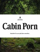 Cabin Porn