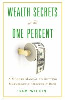 Wealth Secrets of the One Percent