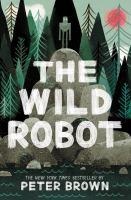 The Wild Robot Series, Book 1