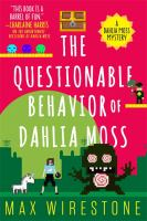 The Questionable Behavior of Dahlia Moss