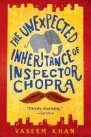The Unexpected Inheritance of Inspector Chopra - Khan, Vaseem