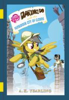 Daring Do and the Forbidden City of Clouds