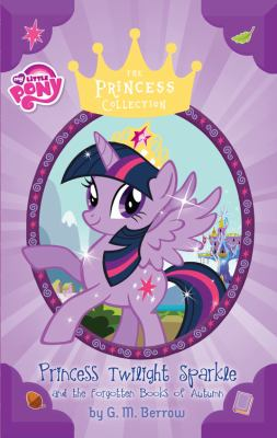 Cover image for Princess Twilight Sparkle and the Forgotten Books of Autumn
