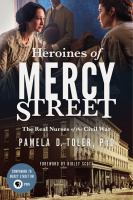 Heroines of Mercy Street