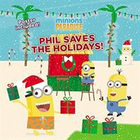 Phil Saves the Holidays!