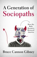 A Generation of Sociopaths