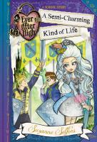 Ever After High, A School Story
