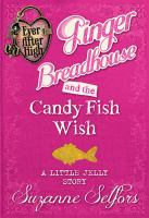 Ginger Breadhouse and the Candy Fish Wish