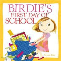 Image: Birdie's First Day of School