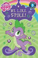We Like Spike!