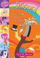 Discord and the Ponyville Players Dramarama