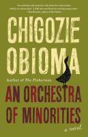 An orchestra of minorities : a novel