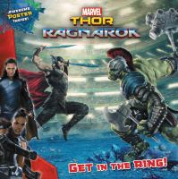 Thor, Ragnarok : get in the ring!