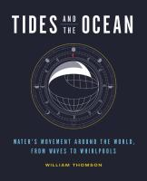 Tides and the Ocean