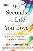 Media Cover for 90 Seconds to a Life You Love