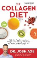 Media Cover for Collagen Diet: A 21-Day Plan for Sustained Weight Loss, Glowing Skin, Great Gut
