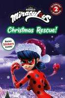 Miraculous: Christmas Rescue!