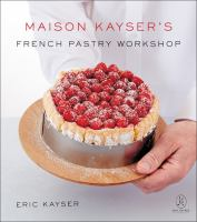 Maison Kayser's French Pastry Workshop