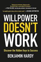 Willpower Doesn't Work