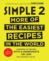 Simple 2 : more of the easiest recipes in the world