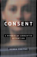 Cover of Consent: A Memoir of Unwan