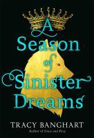 SEASON OF SINISTER DREAMS