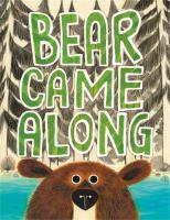 Bear Came Along