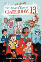 Fantastic and Terrible Fame of Classroom 13