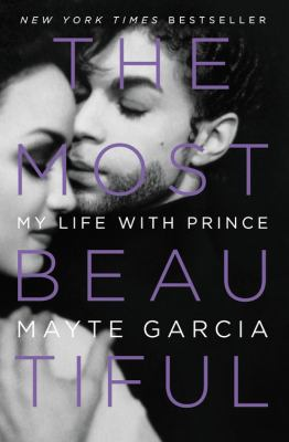 The Most Beautiful: My Life With Prince book jacket