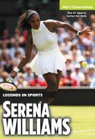 Serena Williams : Legends in Sports