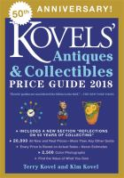 Kovels' Antiques & Collectibles Price Guide 2018