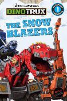 The Snow Blazers