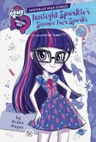 Twilight Sparkle's Science Fair Sparks