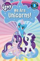 We Are Unicorns!