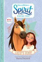 Spirit Riding Free: Lucky's Diary