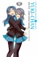 DISAPPEARANCE OF NAGATO YUKI-CHAN, VOLUME 10 [graphic Novel]
