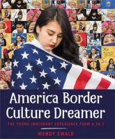 America, Border, Culture, Dreamer