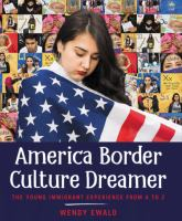 America, Border, Culture, Dreamer