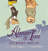 Abner and Ian Get Right-side up