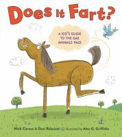 Does it fart? : a kid's guide to the gas animals pass
