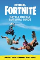 Official Fortnite Battle Royale : survival guide.