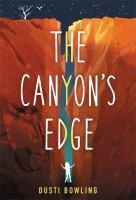 Canyon's Edge by Dusti Bowling
