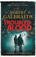 TROUBLED BLOOD ( CORMORAN STRIKES #5 ) - Being Reviewed For Purchase