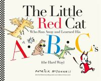 Cover of Little Red Cat Who Ran Awa