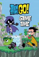 TEEN TITANS GO!: GAME TIME [graphic Novel]