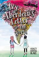 Ivy aberdeen's letter to the world [electronic resource (ebook from OverDrive)]